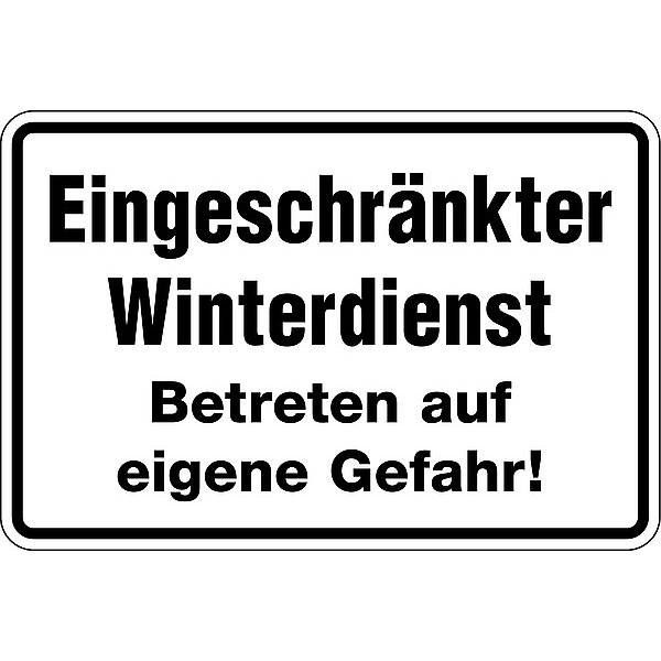 schild eingeschr nkter winterdienst betreten auf eigene gefahr 300x200mm alu ebay. Black Bedroom Furniture Sets. Home Design Ideas