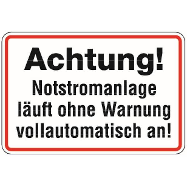 Aufkleber Achtung! Notstromanlage läuft o. Warnung vollautomatisch an! 300x200mm