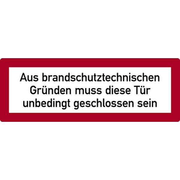 Aufkleber Aus brandschutztechnischen Gründen… gem. DIN 4066 297x105mm selbstkl.