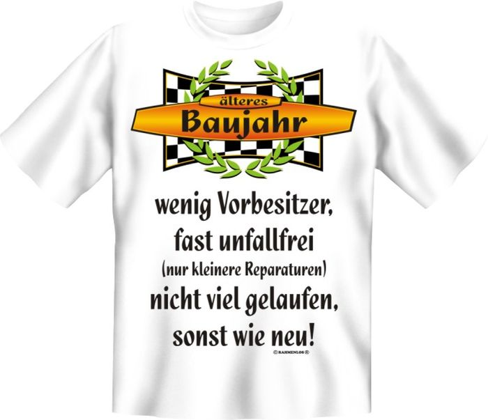 T-Shirt Rahmenlos älteres Baujahr ...sonst wie neu! Geburtstag 6637