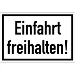 schild einfahrt freihalten 20 x 30cm alu. Black Bedroom Furniture Sets. Home Design Ideas