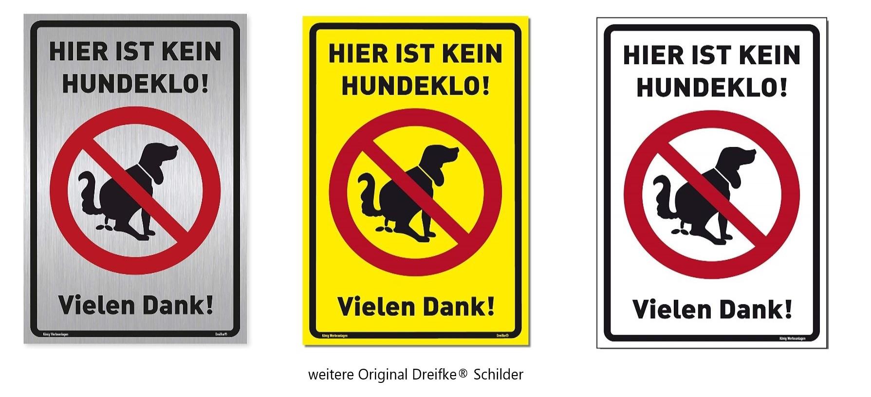 Schild Hier ist kein Hundeklo weißstabiles Alu-Schild mit UV-Schutz 20x30cm